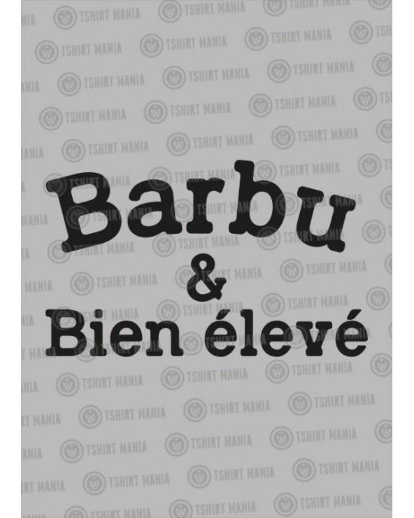 Barbu et bien élevé
