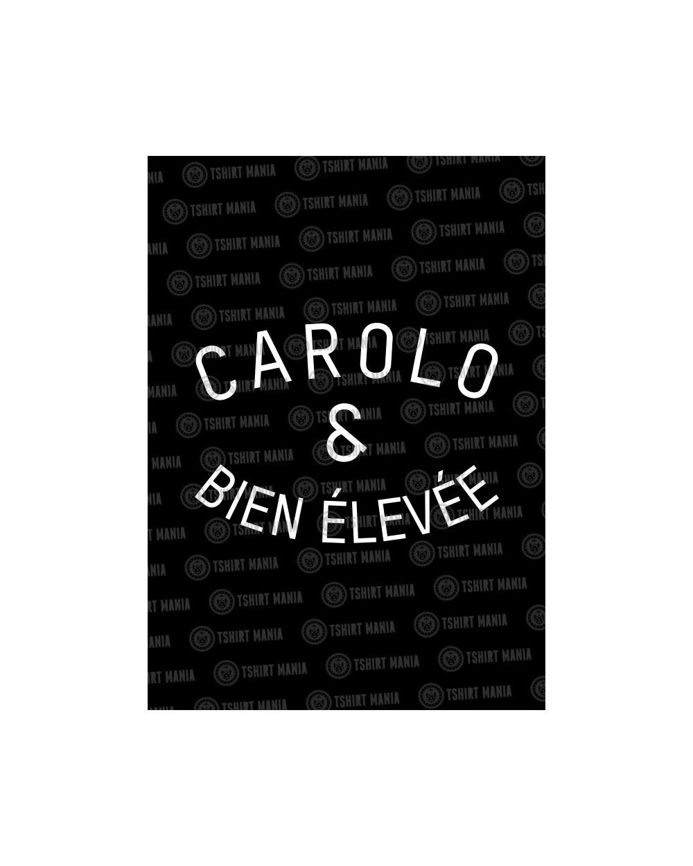Carolo & bien élevée