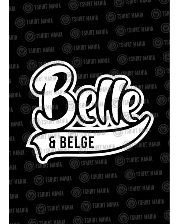 Belle et Belge - Sweat UNISEX