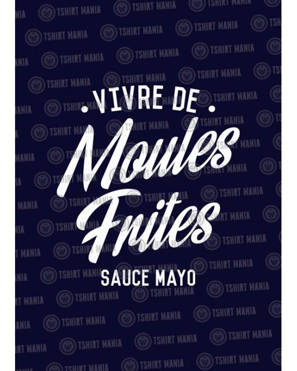 Vivre de moules, frites sauce mayo