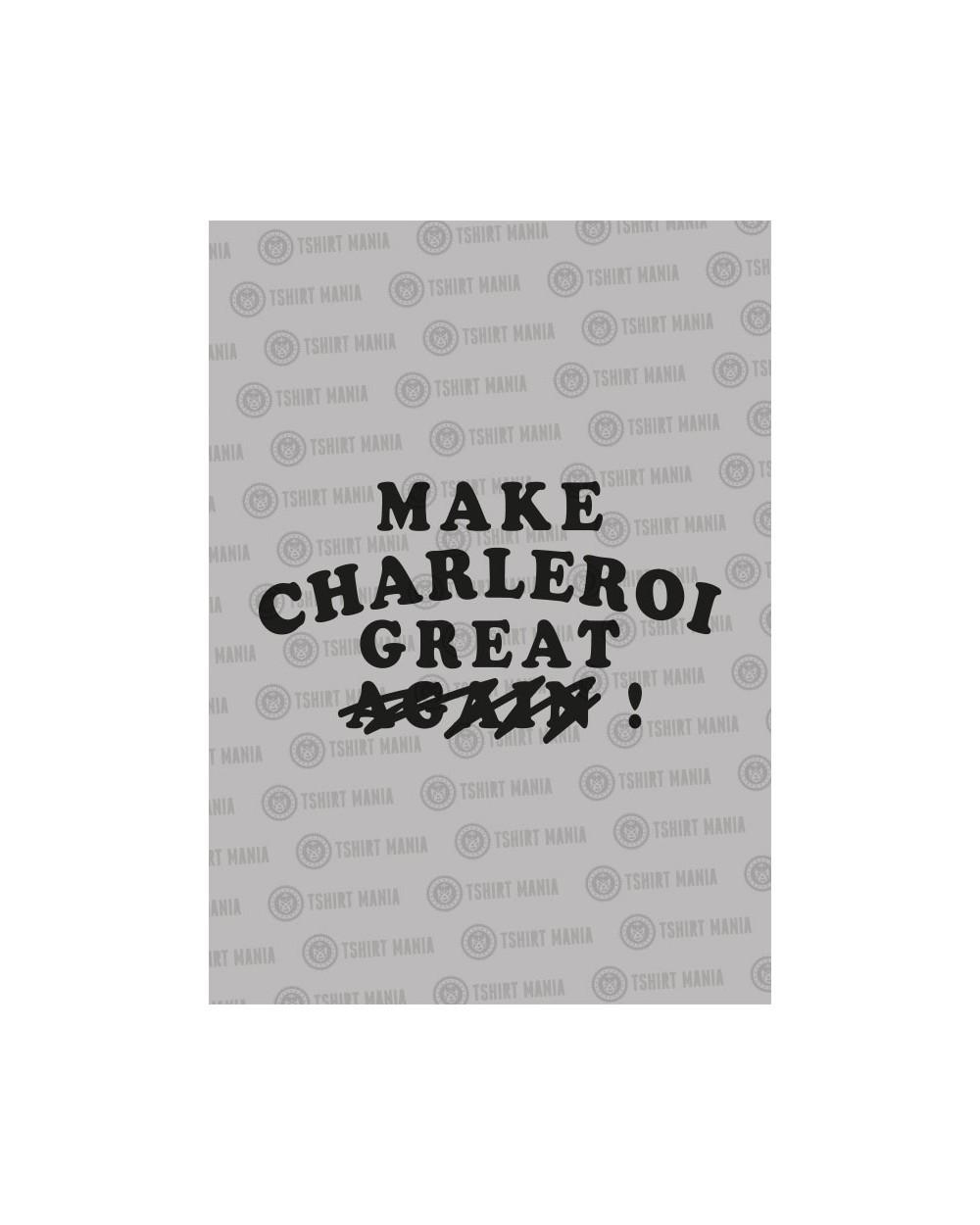 Make Charleroi great