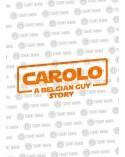 Carolo, Belgian guy story