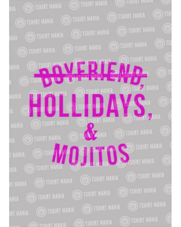 Boyfriend, Holidays & Mojito