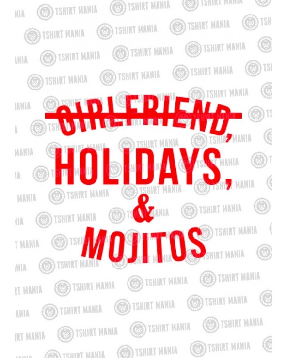 Girlfriend, Holidays & Mojitos
