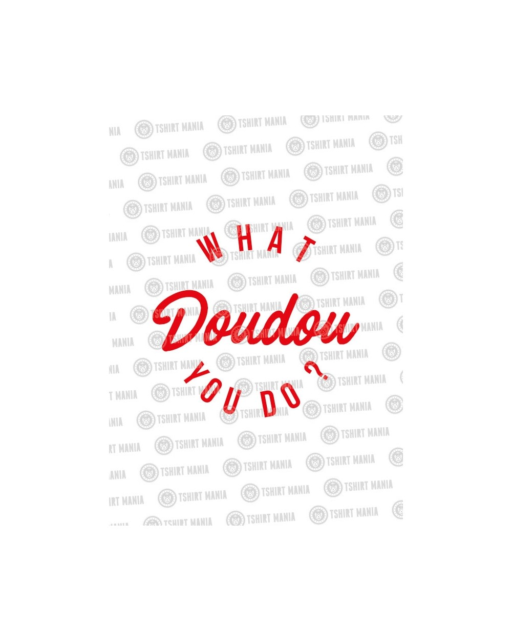 what doudou do you do tshirt