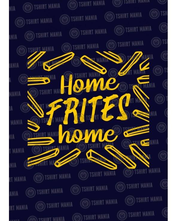 Home Frites Home