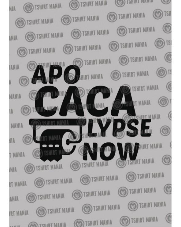 Apo Caca Lypse Now