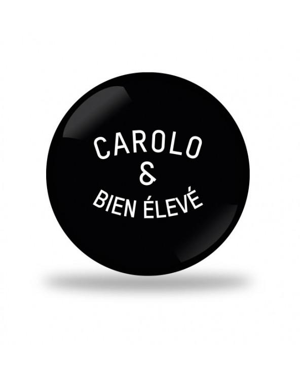 Carolo et bien éleve Badge