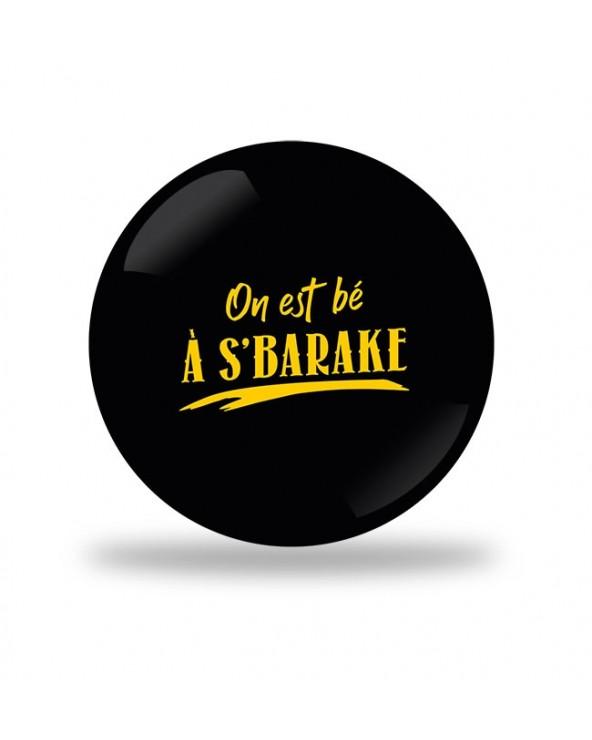 On est bé a s'barake Badge