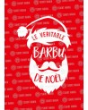 Le véritable Barbu de Noël Sweat
