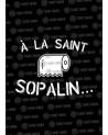 A la Saint Sopalin.. Sweat
